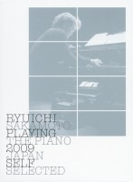 Ryuichi Sakamoto / Playing The Piano 2009 Japan Self Selected